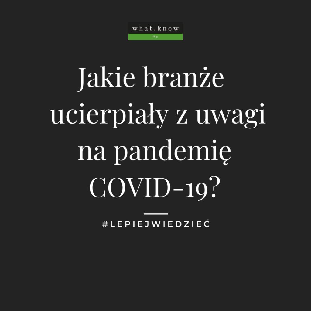 Branże narażone COVID-19
